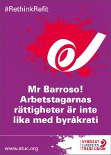 En av kampanjaffischerna från Europafacket Etuc. Bild: Etuc.